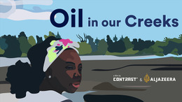 Oil In Our Creeks - Trailer