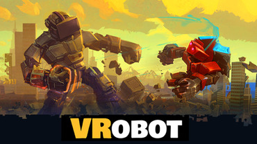 VRobot: VR Giant Robot Destruction Simulator [Early Access]