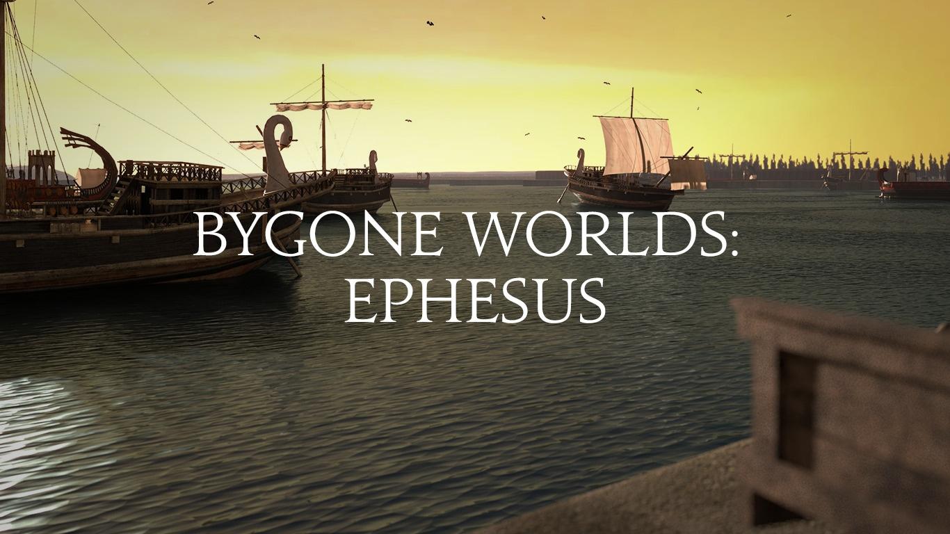 Bygone Worlds: Ephesus