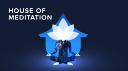 House of Meditation