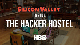 Silicon Valley: Inside the Hacker Hostel